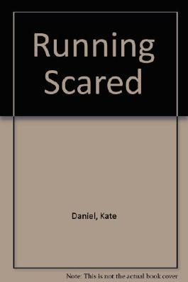 Running Scared by Kate Daniel (1993-08-03)