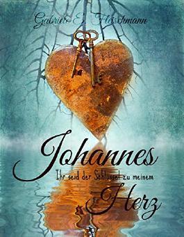 Johannes - Ihr seid der Schlüssel zu meinem Herz