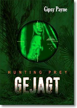 GEJAGT: BDSM - Thriller (Steens Hunting Prey)
