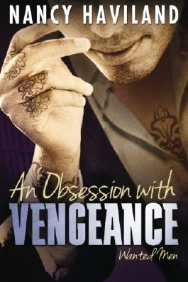 An Obsession with Vengeance (Wanted Men) by Nancy Haviland (2015-07-21)
