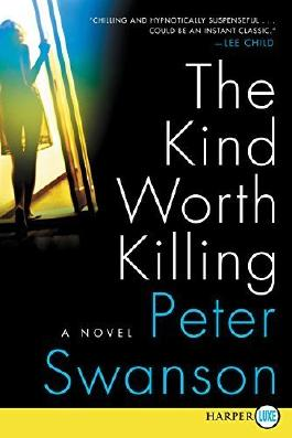 The Kind Worth Killing LP: A Novel by Peter Swanson (2015-02-03)