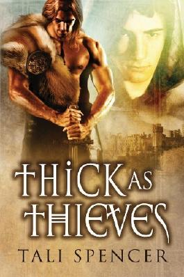 Thick as Thieves by Tali Spencer (2013-07-08)