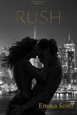 Rush: City Lights Book III: New York City by Emma Scott (2015-06-24)
