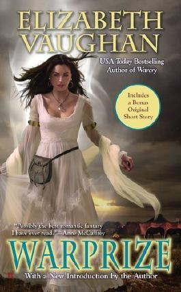 Warprize (Chronicles of the Warlands, Book 1) by Elizabeth Vaughan (2011-04-05)