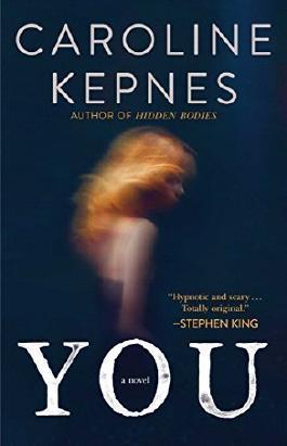 You: A Novel by Caroline Kepnes (2015-06-16)