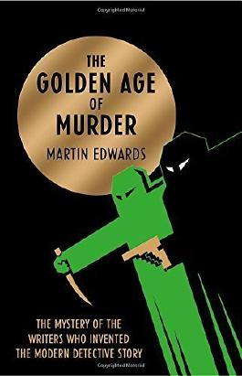 The Golden Age of Murder by Martin Edwards (2015-05-07)
