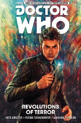 Doctor Who: The Tenth Doctor Volume 1 - Revolutions of Terror by Nick Abadzis (2016-03-29)