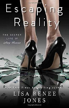 Escaping Reality (The Secret Life of Amy Bensen) by Lisa Renee Jones (2015-05-05)