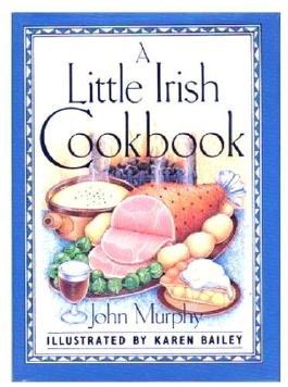 A Little Irish Cookbook by John Murphy (1986-09-01)