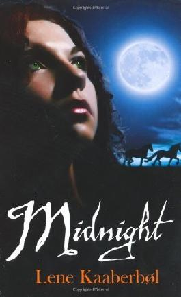Midnight by Lene Kaaberbol (2009-04-03)