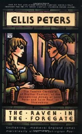 The Raven in the Foregate (Chronicles of Brother Cadfael) by Ellis Peters (1997-11-01)