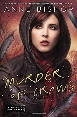 Murder of Crows: A Novel of the Others by Anne Bishop (2014-03-04)