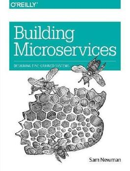 Building Microservices by Sam Newman (2015-02-20)