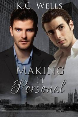Making it Personal by K. C. Wells (2013-12-23)