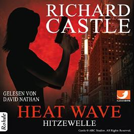 Heat Wave: Hitzewelle (Nikki Heat 1)