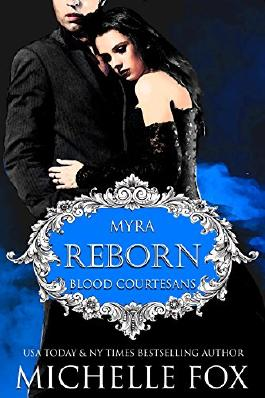 Reborn: A Vampire Blood Courtesans Romance: Blood Courtesans