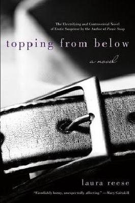 Laura Reese: Topping from Below (Paperback); 2012 Edition