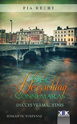 Der Herzschlag Connemaras: Deccys Vermächtnis