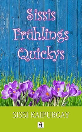 Sissis Frühlingsquickys
