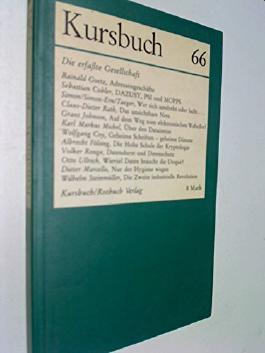 Kursbuch 66 , Dez 1981 , Die erfaßte Gesellschaft. Wilhelm Steinmüller: Die zweite industrielle Revolution ; u. a.