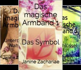 Das magische Armband (Reihe in 3 Bänden)