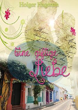 Eine giftige Liebe: Die Suche nach der Einen
