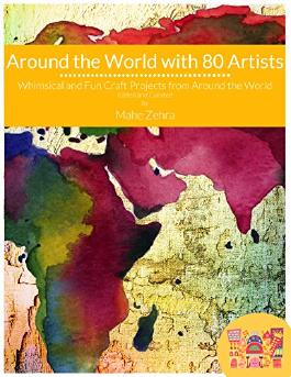 Around the World with 80 Artists: A Creative Art Academy Arts and Crafts Adventure