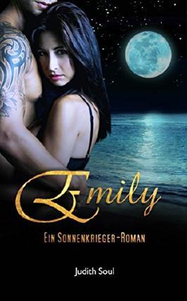 Emily: Ein Sonnenkrieger-Roman