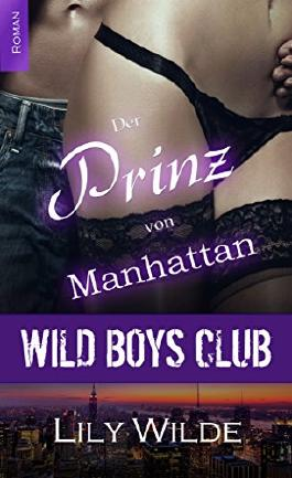 WILD BOYS CLUB - Der Prinz von Manhattan (Diamantenfeuer)
