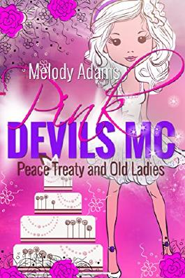 Peace Treaty and Old Ladies (Pink Devils MC 3)