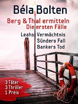 Leahs Vermächtnis / Sünders Fall / Bankers Tod