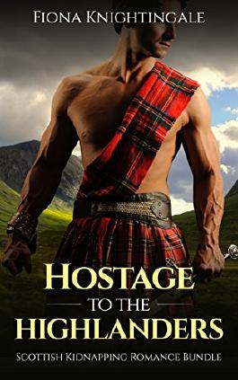 ROMANCE: Hostage to the Highlanders (Scottish Alpha Male Pregnancy Romance Bundle) (Historical Medieval Short Stories)