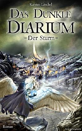 Das Dunkle Diarium: Der Sturm