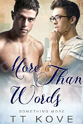 More Than Words (Something More Book 1)