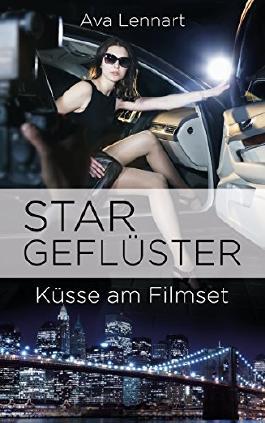 Stargeflüster: Küsse am Filmset (Endlich-Reihe 3)