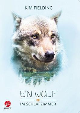 Ein Wolf im Schlafzimmer (Good Bones 2)