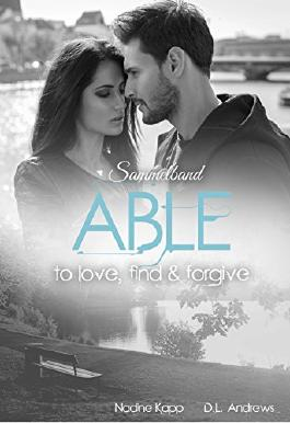 Able: to love, find & forgive - Sammelband