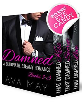 BILLIONAIRE ROMANCE: The Damned Series (Contemporary Alpha Male Romance Box Set) (New Adult Billionaire Steamy Romance Short Stories)