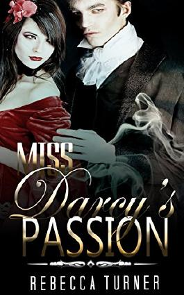 HISTORICAL ROMANCE: REGENCY ROMANCE: Miss Darcy's Passion (Historical Regency Fiction Romance Collection) (Mail Order Bride)