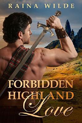 Highlander Romance: Forbidden Highland Love (Historical, Scottish, Medieval) (Historical Scottish Highlander Short Stories Book 3)