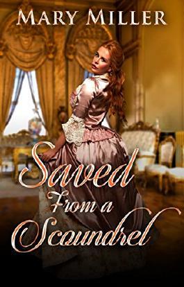 Regency Romance: Saved From a Scoundrel (Historical 19th Century Clean Romance) (Victorian Duke Romance)