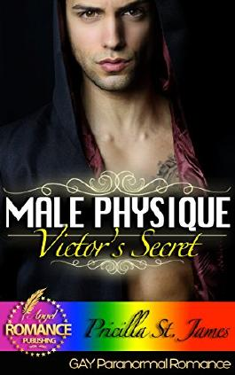 MM GAY PARANORMAL ROMANCE: Victor's  Secret: (MM Romance)(Gay Romance)(Fantasy)(Werewolf Romance)(Shapeshifter Romance)(Seduced by the Alpha)(MM Alpha Omega Short Stories LGBT) (THE MALE PHYSIQUE)