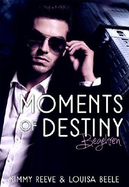 Moments of Destiny: Begehren