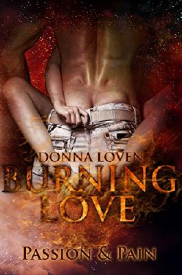 Burning Love 1: Passion & Pain