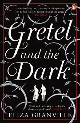 Gretel and the Dark by Eliza Granville (2015-02-26)