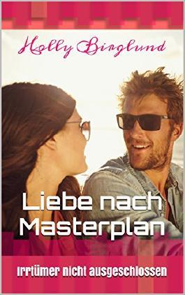 Liebe nach Masterplan: Irrtümer nicht ausgeschlossen