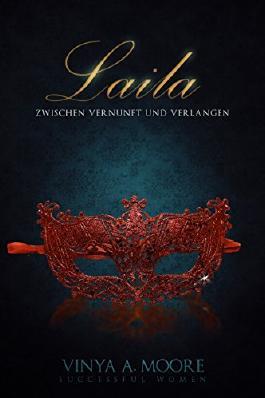 Laila - Zwischen Vernunft und Verlangen