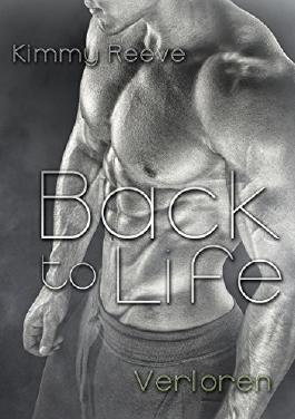 Back to Life: Verloren