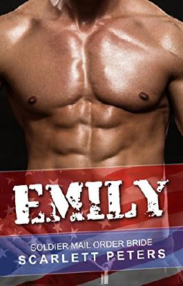 ROMANCE: Military Romance: Emily (Mail Order Bride Western Bad Boy Romance) (New Contemporary Heroes Adult Romance Book 1)