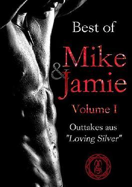 Best of Mike & Jamie: Volume I